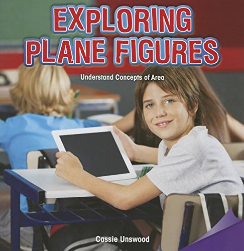 Download Exploring Plane Figures: Understand Concepts of Area (Infomax Common Core Math Readers) pdf