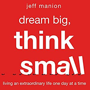 Dream Big, Think Small Audiobook