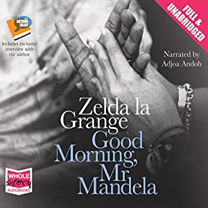 Good Morning, Mr Mandela Audiobook