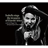 ISABELLA SINGS THE TREASURES OF HAROLD ARLEN