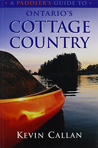 A Paddler's Guide to Ontario's Cottage ()