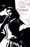 Georges Bizet: Carmen (Cambridge Opera Handbooks)