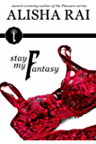 Stay My Fantasy (The Fantasy Series Book 2)