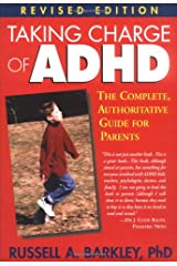 Taking Charge of ADHD: The Complete, Authoritative Guide for Parents (Revised Edition) Paperback