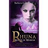 Rhuna - Keeper of Wisdom: Ancient Historical Fiction Fantasy Novel (YA Urban Fantasy Series Book 1)