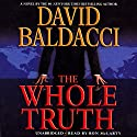 The Whole Truth Hörbuch von David Baldacci Gesprochen von: Ron McLarty