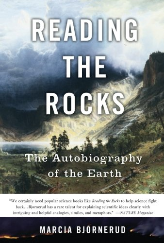 - Reading the Rocks: The Autobiography of the Earth