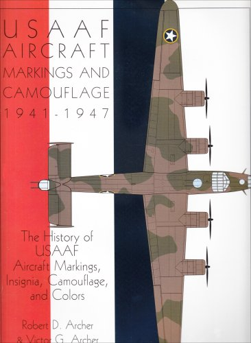 History Military Camouflage - USAAF Aircraft Markings and Camouflage 1941-1947: The History of USAAF Aircraft Markings, Insignia, Camouflage, and Colors (Schiffer Military Aviation History)