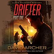 Drifter, Part One: A Sam Prichard Mystery Thriller | David Archer
