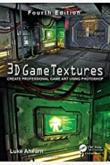 3D Game Textures: Create Professional Game Art Using Photoshop Paperback