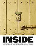 img - for Inside: Artists and Writers in Reading Prison book / textbook / text book