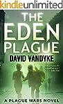 The Eden Plague: A Biological and Pol...