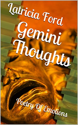 Search : Gemini Thoughts: Poetry Of Emotions