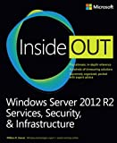 img - for Windows Server 2012 R2 Inside Out Volume 2: Services, Security, & Infrastructure book / textbook / text book