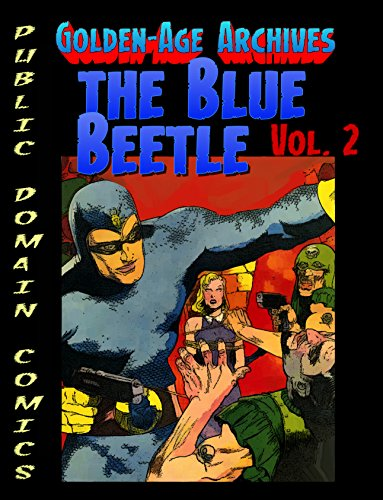 Amazon com: Blue Beetle Archives vol 2 (Public Domain Comics