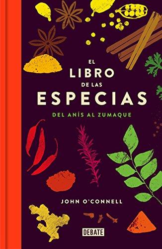 El libro de las especias: Del anís al zumaque