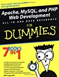Apache, MySQL, and PHP Web Development All-In-One Desk Reference for Dummies, Jeff Cogswell and David Dalan, 0764549693