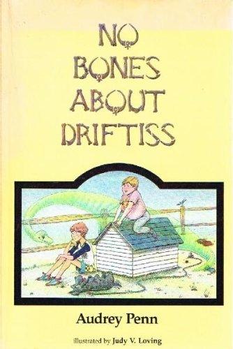 (No Bones About Driftiss)