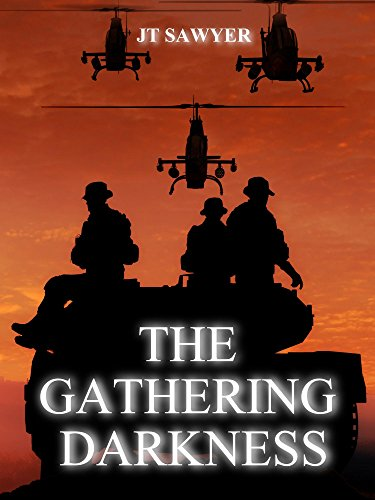 The Gathering Darkness (Carlie Simmons Post-Apocalyptic Thriller Book 4) by [Sawyer, JT]