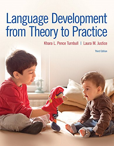 Language Development From Theory to Practice (3rd Edition) by Pearson