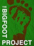 Bigfoot Project, The