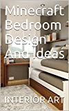 bedroom design idea Minecraft Bedroom Design And Ideas