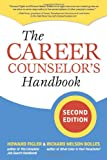 The Career Counselor's Handbook, Howard Figler, Richard N. Bolles, 1580088708