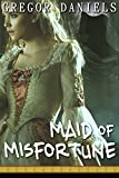 img - for Maid of Misfortune (Gender Transformation Erotica) book / textbook / text book
