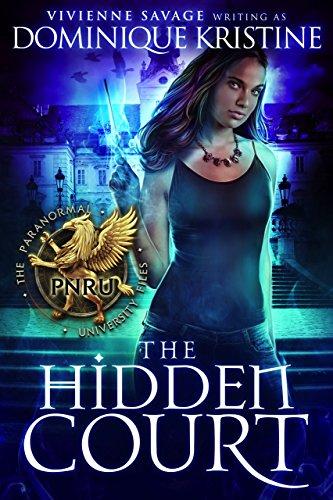 The Hidden Court (The Paranormal University Files: Skylar Book 1)