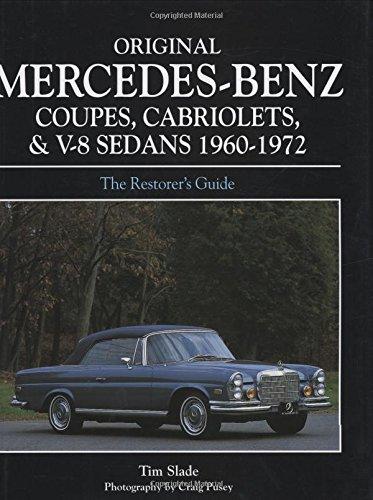 Original Mercedes-Benz Coupes and Cabriolets and V-8 Sedans 1960-1972 (Original Series) pdf epub