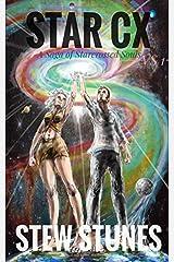 STAR CX: VS. 1 - A Saga of Starcrossed Souls Paperback