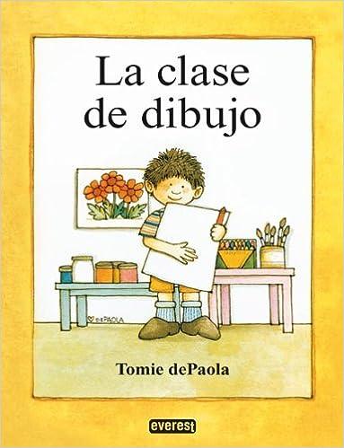 La Clase de Dibujo: Tomie dePaola, Juan Gonzalez Alvaro ...