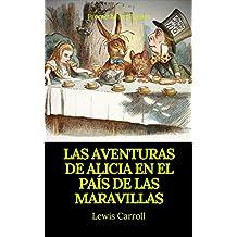 Las aventuras de Alicia en el País de las Maravillas (Prometheus Classics) (Spanish Edition)