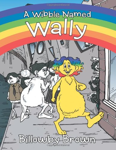 Download A Wibble Named Wally ebook