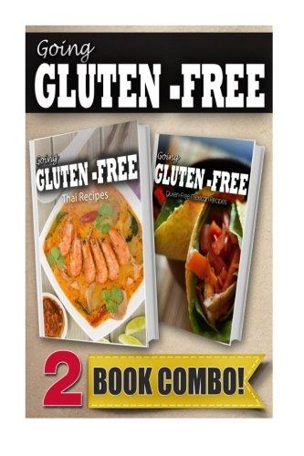 Download gluten free thai recipes and gluten free mexican recipes 2 download gluten free thai recipes and gluten free mexican recipes 2 book combo going gluten free book pdf audio idpkkm4jm forumfinder Gallery