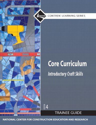 Core Curriculum Introductory Craft Skills Edition  Review Questions Answers