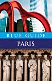 Blue Guide Paris, Delia Gray-Durant, 0393330095