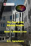 The Case of the Missing Brother (Wildcat Crew Book 3)