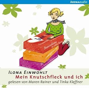 Mein Knutschfleck und ich (Sina 3) Hörbuch