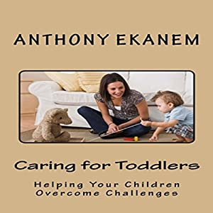 Caring for Toddlers Audiobook