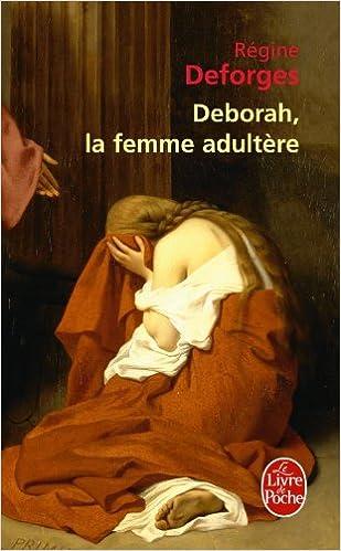 Livres Deborah, la femme adultère pdf ebook