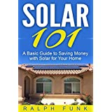 Discover How To Save Money With Solar For Your Home This book contains proven steps and strategies on how to save money with solar for your home. The buzz is out! People all over America are adding solar to their homes. Maybe some of your family, co...