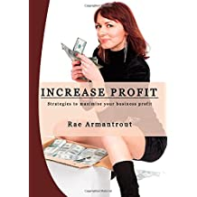 Increase Profit: Strategies to maximize your business profit