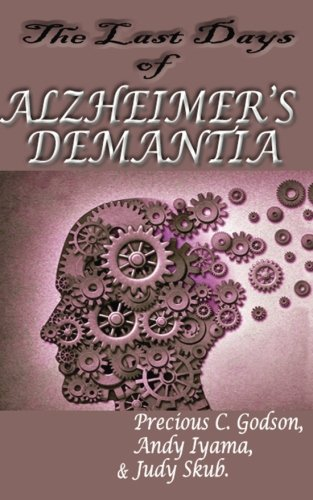 The last days of Alzheimer's Dementia: Summary of Bredesen protocol
