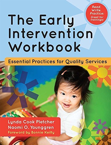 The Early Intervention Workbook: Essential Practices for Quality Services by Lynda Pletcher M.Ed. (2013-10-02)