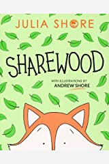 Sharewood: a story about sharing and making new friends Paperback