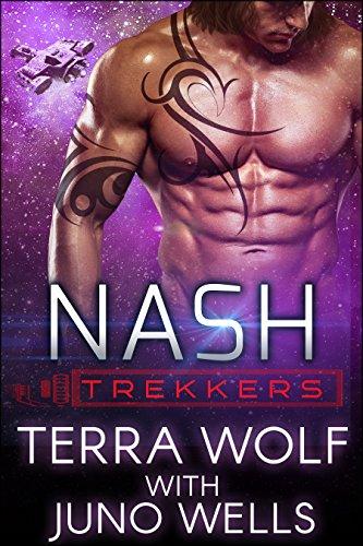 Nash: Trekkers (A SciFi Alien Human Military Romance) by [Wolf, Terra, Wells, Juno]