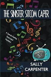 The Sinister Sitcom Caper: A Sandy Fairfax Teen Idol Mystery