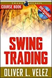 Swing Trading with Oliver Velez (Wiley Trading Video)