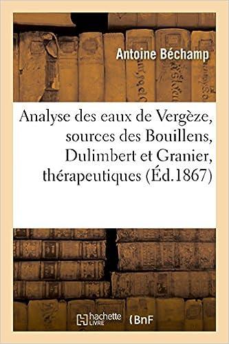 En ligne téléchargement gratuit Analyse des eaux de Vergèze sources des Bouillens, Dulimbert et Granier pdf